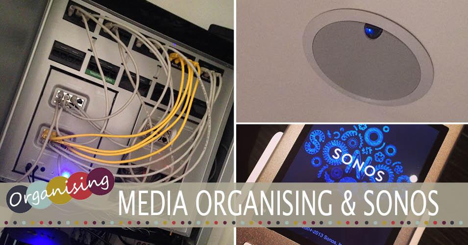 sonos and media organisation