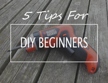 5 tips for diy beginners