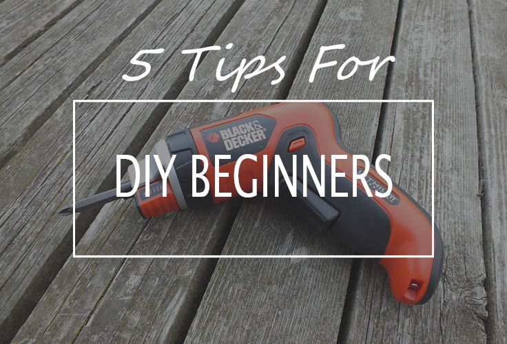 5 tips for diy beginners