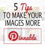 Make your blog posts more pinnable
