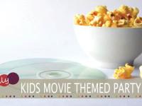 kids movie birthday party ideas