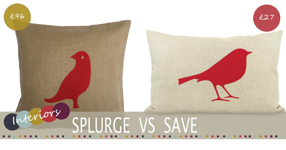 Splurge Vs Save | Bird Cushion