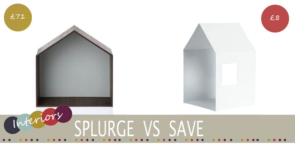 Splurge Vs Save | Kids House Shelf