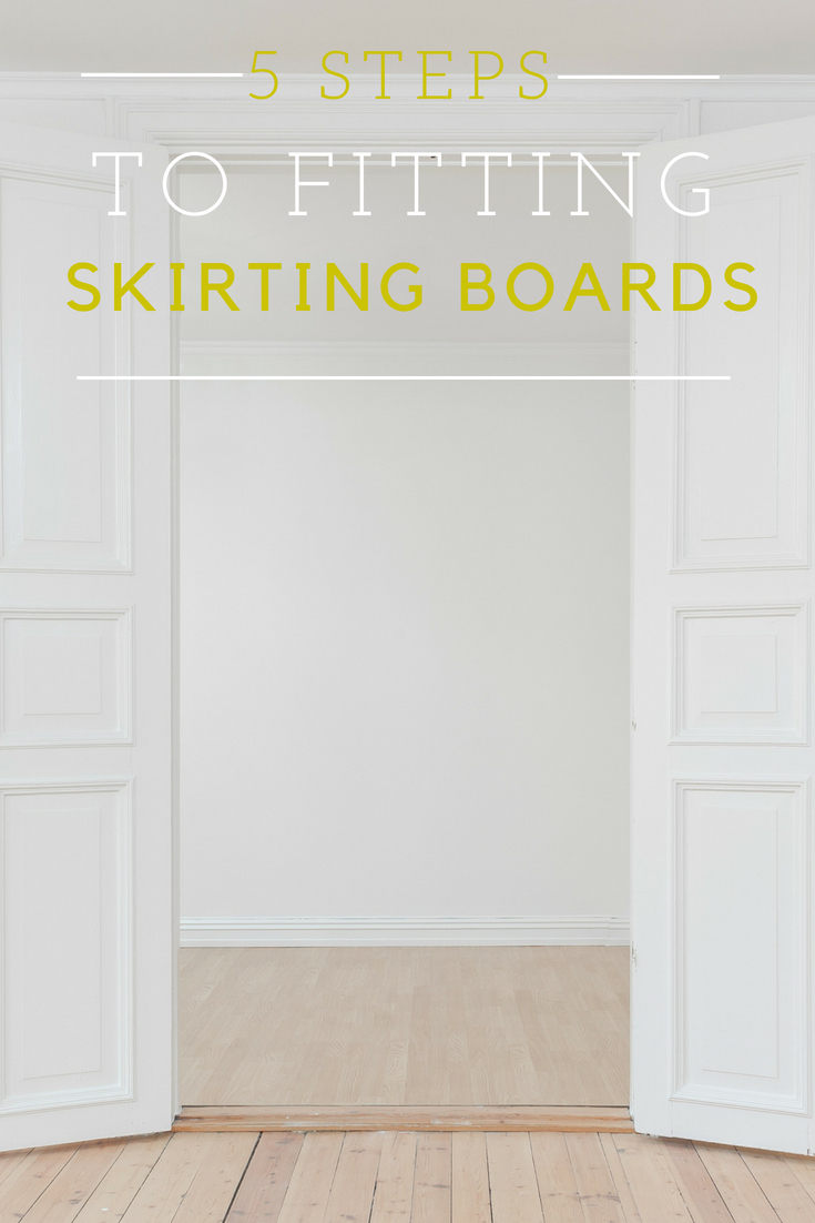 how to fit skirting boards in 5 steps